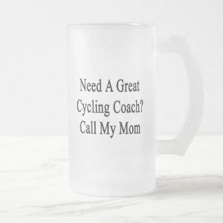 Need A Great Cycling Coach Call My Mom Beer Mug