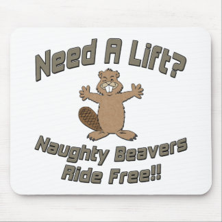 Need A Lift Naughty Beavers Ride Free Mouse Pad