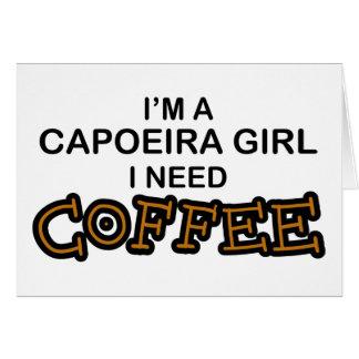 Need Coffee - Capoeira Girl Card