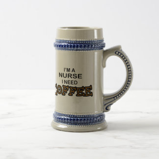 Need Coffee - Nurse Beer Stein