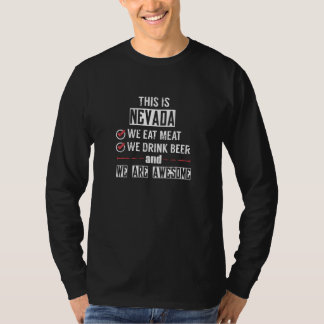 Nevada Eat Meat Drink Beer Awesome T-Shirt