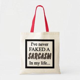 Never faked Sarcasm grye Tote Bag