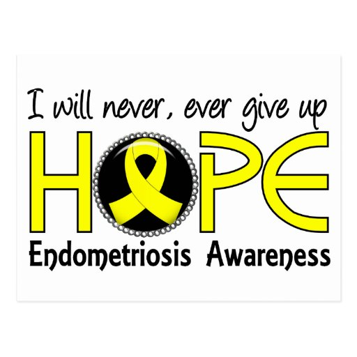 Never Give Up Hope 5 Endometriosis Post Card