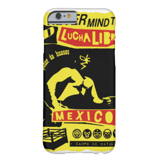 NEVER MIND LUCHA LIBRE smart phone case Barely There iPhone 6 Case