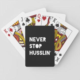 Never Stop Husslin Motivational Quote Black White Poker Deck