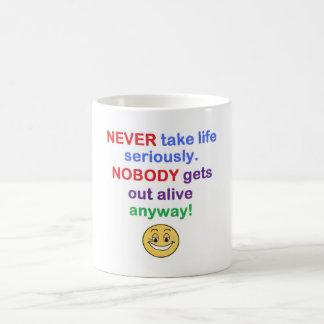 Never take life seriously basic white mug