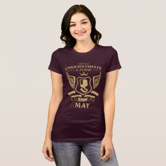 Never Underestimate A Nurse Born In May T-Shirt