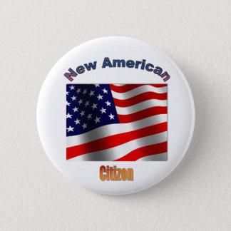 """New American Citizen"" 6 Cm Round Badge"