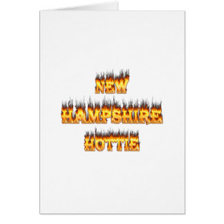 New hampshire hottie fire and flames card