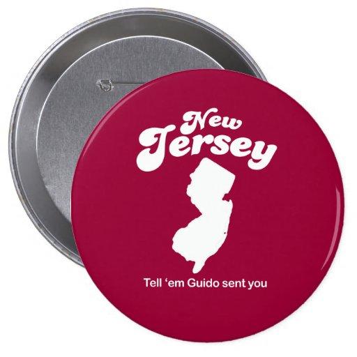 New Jersey - Tell em Guido sent you T-shirt Button