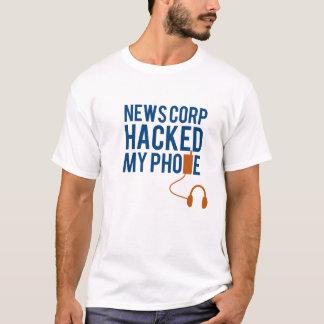NewsCorp Hacked my Phone! T-Shirt