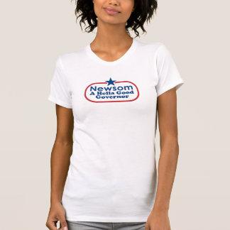 Newsom, a hella good governor T-Shirt