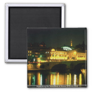 Night along the Seine River at Musee D Orsay Fran Magnets