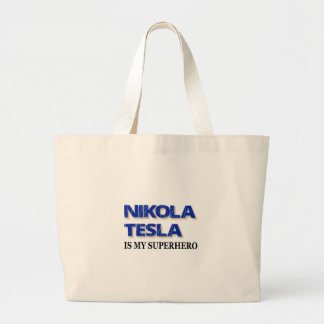 Nikola Tesla Is My Superhero Large Tote Bag