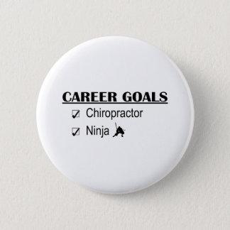 Ninja Career Goals - Chiropractor 6 Cm Round Badge