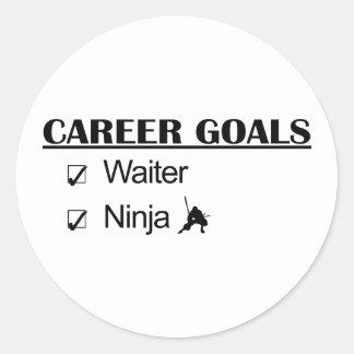 Ninja Career Goals - Waiter Classic Round Sticker