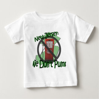 NJ We Don't Pump T-shirts