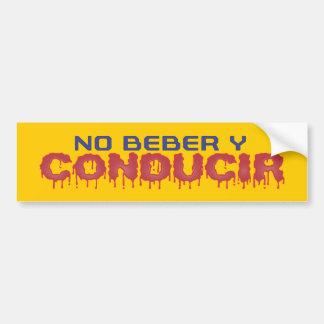 No Beber y Conducir Pegatina Car Bumper Sticker