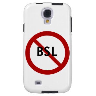 No BSL Galaxy S4 Case