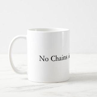 No Chains Around My Brain Mug