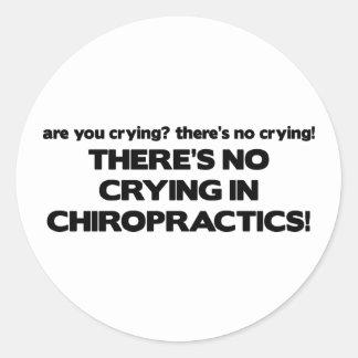 No Crying in Chiropractics Round Sticker