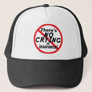 No Crying In Insurance Trucker Hat