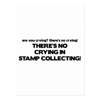 No Crying - Stamp Collecting Postcard