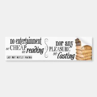 No Entertainment so Cheap as Reading Bumper Sticker