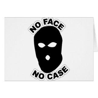 No Face No Case Card