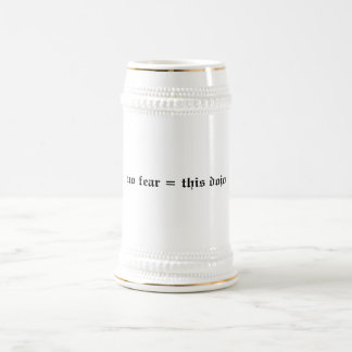 no fear = this dojo stein beer steins