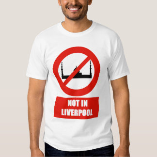 No for Islam in Liverpool T-Shirt