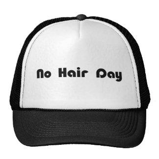 No Hair Day Cap