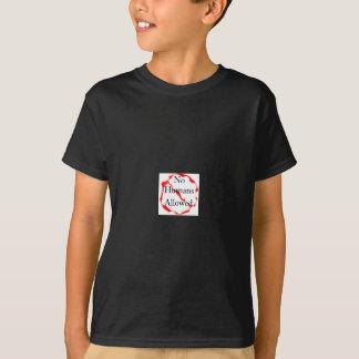 No humans allowed T-Shirt