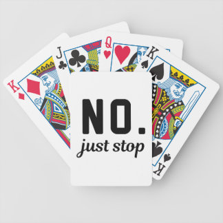 No Just Stop Bicycle Playing Cards