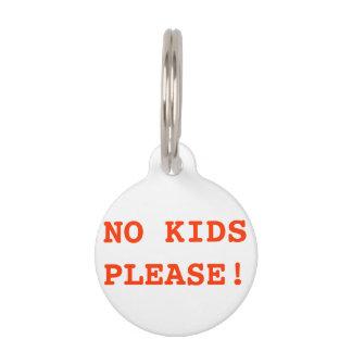 """""""No Kids"""" Dog Tag Pet ID Tag"""