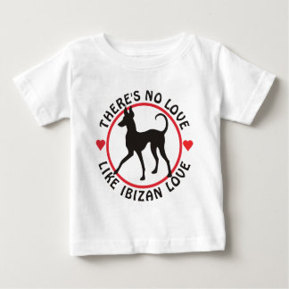 No Love Like Ibizan Love Baby T-Shirt