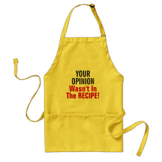 No Opinion Needed Aprons