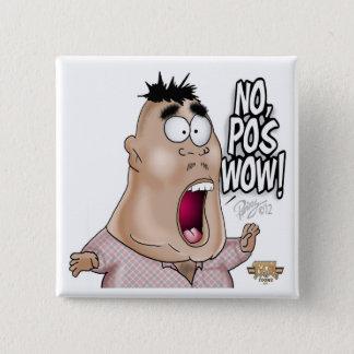 No Pos Wow Button