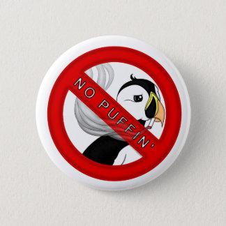 No Puffin 6 Cm Round Badge