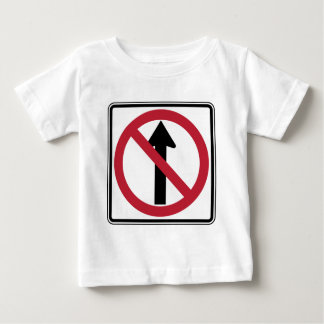 No Straight Through Sign Baby T-Shirt