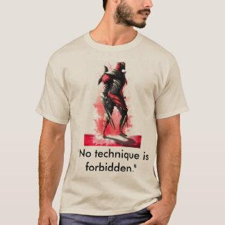 """No technique is forbidden."" Zed T-Shirt"