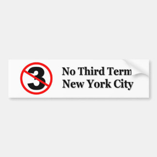 No Third Term Bumper Sticker