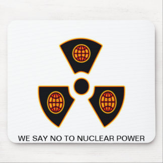 """No To Nuclear""* Mouse Pad"
