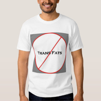 No Trans Fats! Tees