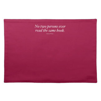 No Two Persons Ever Read The Same Book Place Mats