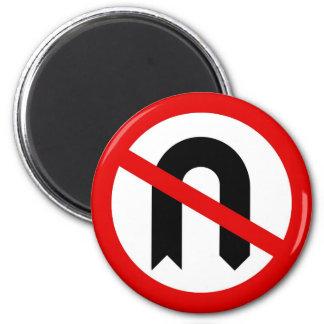No U Turn Magnet
