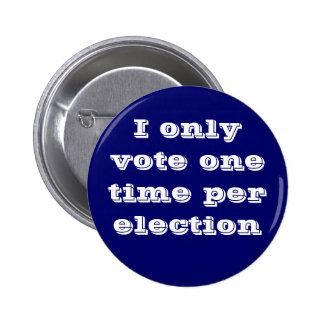 No Voter Fraud 6 Cm Round Badge