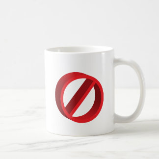 No (you fill in the blank) basic white mug