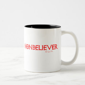 Nonbeliever 1 coffee mug