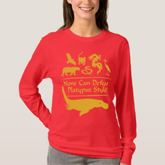 None Can Defeat Platypus Style! T-Shirt